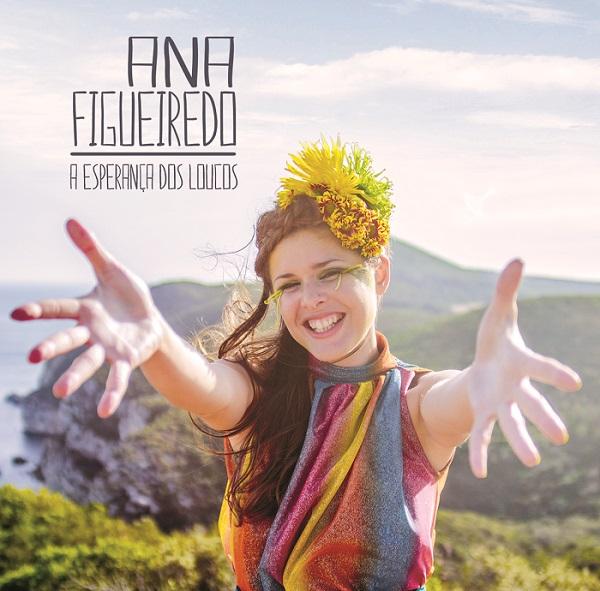 Ana Figueiredo – A Esperança dos Loucos