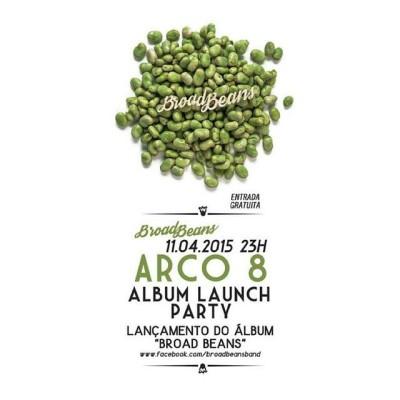 Concerto de lançamento do álbum de estreia dos Broad Beans no Arco 8