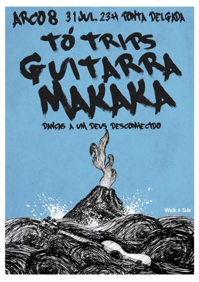 Walk&Talk: Tó Trips com Guitarra Makaka no Arco 8