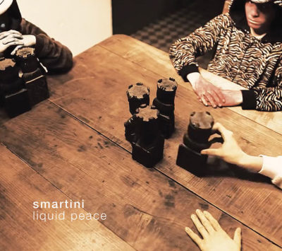"Smartini – ""Liquid Peace"""
