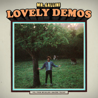 "Mr. Gallini – ""Lovely Demos"""